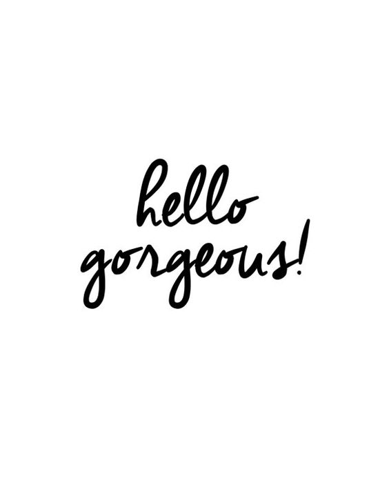 Hello Gorgeous Black & White Print by MyFabulessLife on Etsy
