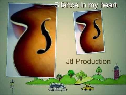 Silence in my heart