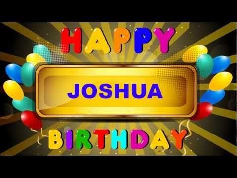 Joshua Animated Cards Happy Birthday YouTube – Youtube Happy Birthday Greetings