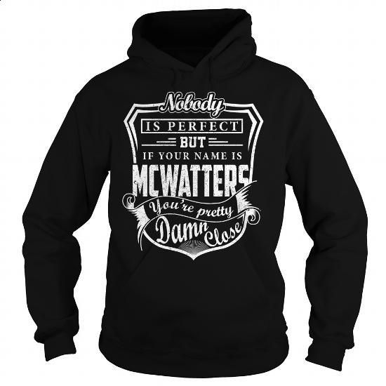 MCWATTERS Pretty - MCWATTERS Last Name, Surname T-Shirt - #cute gift #food gift