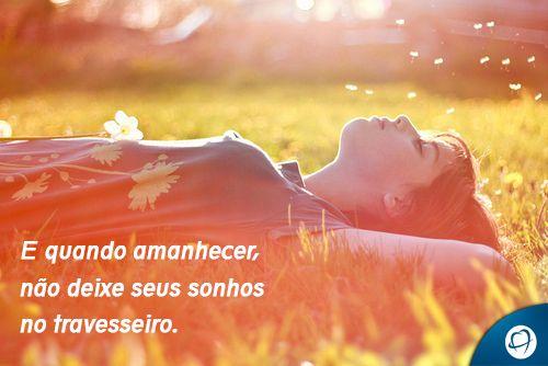 Sempre que o sol nasce, você tem uma nova oportunidade de ser feliz! #BomDia #BomTrabalho