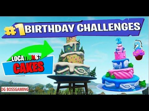 Dance In Front Of Different Birthday Cakes All Locations Fortnite Birthday Cake Locations Guide Youtube Birthday Fortnite Dance