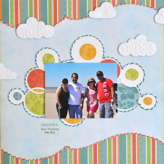 Friends that brighten our day - Scrapbook.com