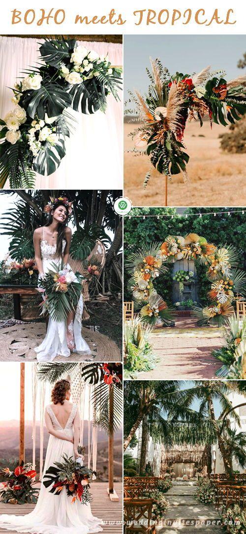 Top 11 Most Glamorous Boho Wedding Ideas Tropical Wedding Theme Bohemian Wedding Centerpieces Boho Wedding Theme