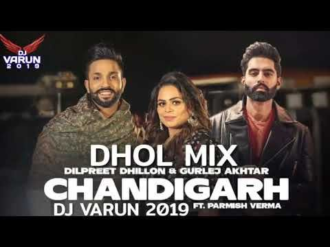 Chandigarh Dhol Mix Dj Varun New Punjabi Songs 2020 New Dhol Mix Songs 2020 Dilpreet Dhillon Youtube Di 2020 Lagu Lirik Sade