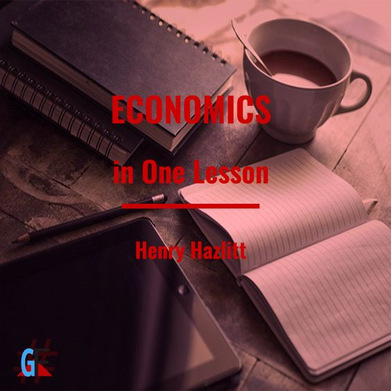 Economics in one Lesson Summary ebook download | Economics in One Lesson by Henry Hazlitt helps to understand why study economics, what are the benefits of supply side economics and how the majority of people are misguided by SocialistSpeak when trying to understand the notions of Microeconomics, Macroeconomics, International Economics, Labour Economics and Public Economics | free ebooks download