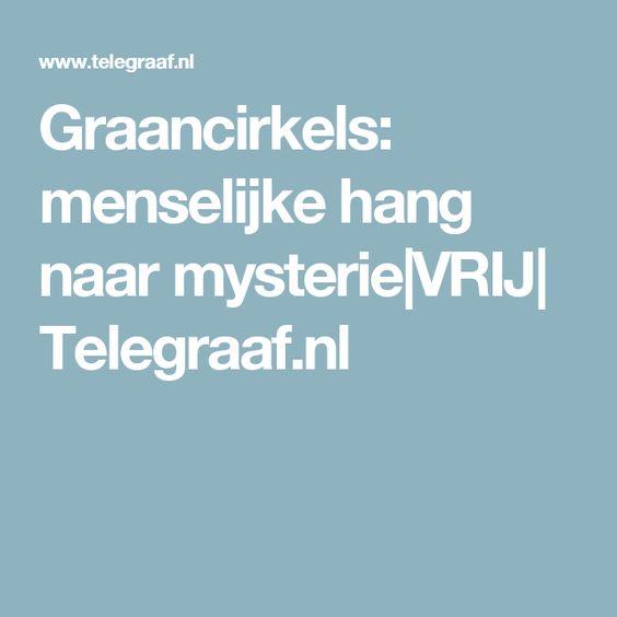 Graancirkels: menselijke hang naar mysterie VRIJ  Telegraaf.nl