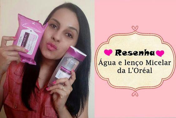 Água micelar da L'Oréal, uma ótima opção para limpar a pele. http://www.rafaelapinheiro.com.br/2016/08/resenha-agua-e-lenco-micelar-da-loreal.html?m=1