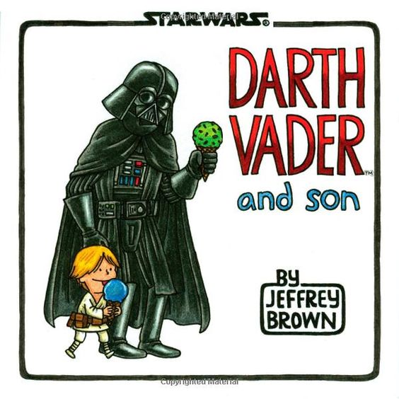 Darth Vader and Son by Jeffrey Brown #Books #Dads #Darth_Vader_and_Son #Jeffrey_Brown