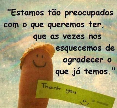 Seja grato.