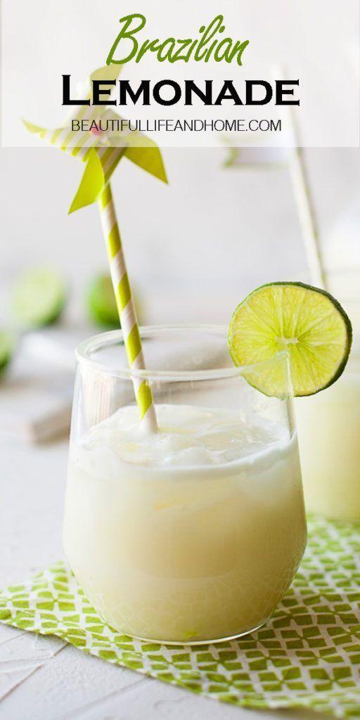 Brazilian Lemonade Beautiful Life And Home Recipe Brazilian Lemonade Lemonade Recipes Lime Drinks