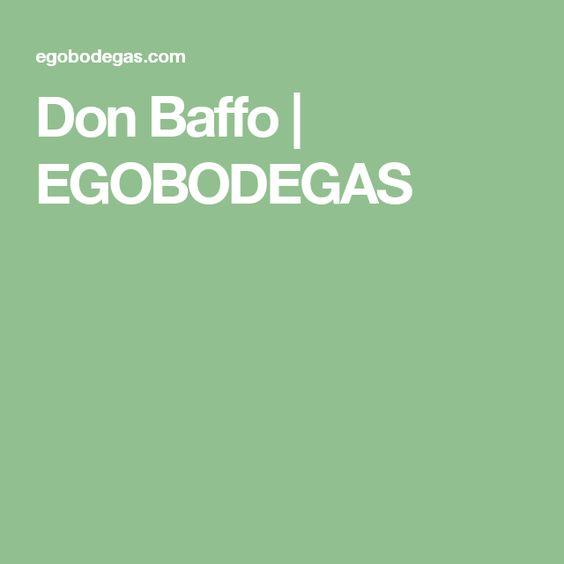 Don Baffo   EGOBODEGAS
