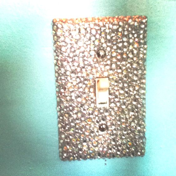 Bedazzled light switch... I'm sure my husband would be thrilled. ;)
