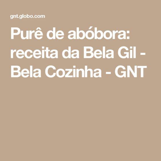 Purê de abóbora: receita da Bela Gil - Bela Cozinha - GNT