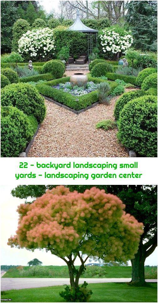 22 Backyard Landscaping Small Yards Landscaping Garden Center