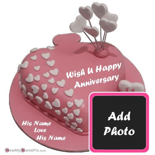 Couple Wishes Anniversary Cake On Name And Photo Create Pictures Download In 2020 Happy Anniversary Photos Happy Birthday Wishes Photos Anniversary Cake Pictures