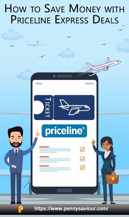 How To Use Priceline Express Deals To Save Money On Flights Priceline Online Travel Agency Saving Money