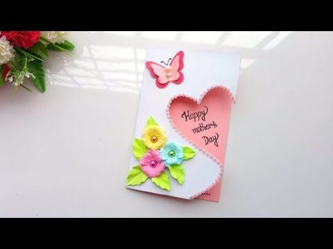 Handmade Mother S Day Card Mother S Day Card Making Idea Youtube Birthday Card Craft Card Making Birthday Birthday Cards Diy