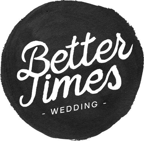 Better Times Wedding