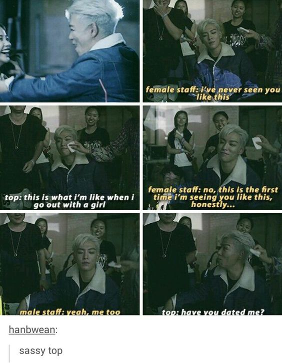 Big Bang: I can't even with him. [K-pop]
