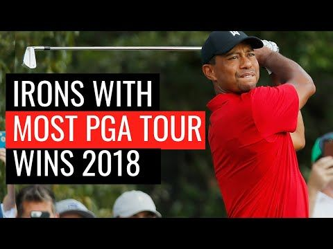 Irons With Most Pga Tour Wins In 2018 Youtube Golf Pga