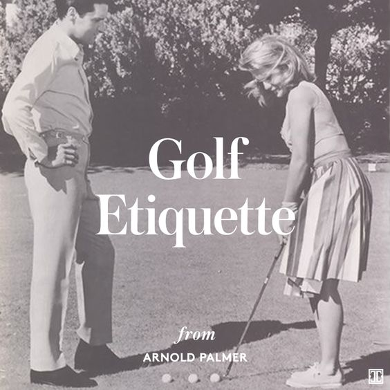 arnold palmer's golf etiquette tips #golfstyle