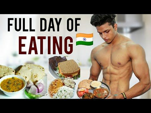 Full Day Of Eating India Bodybuilding Diet Bodybuilding Diet Plan Diet Plans For Men