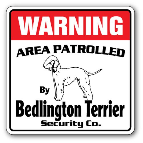 Bedlington Terrier Security Sign Area Patrolled Pet Dog Sign Gag Gift Pet Vet Pet Vet Dog Signs Bedlington