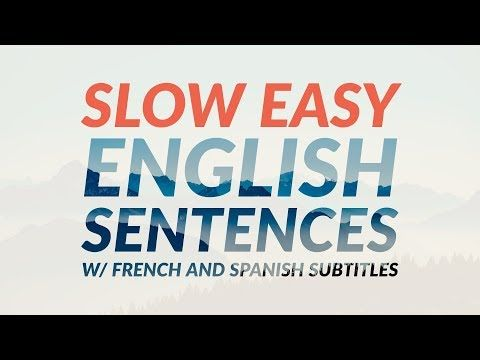 1500 slow easy english sentences with french and spanish subtitles youtube english sentences conversational english sentences pinterest