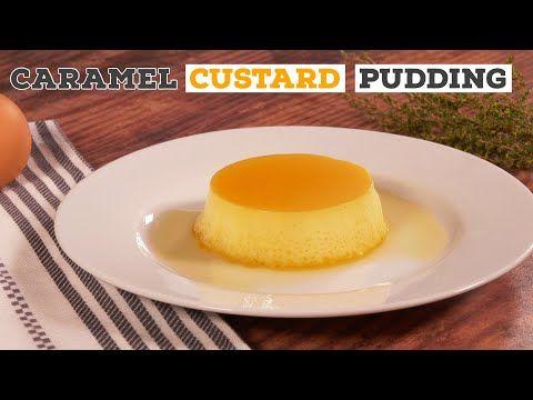 Caramel Custard Pudding Recipe Just Cook Youtube In 2020 Custard Recipes Pudding Just Cooking