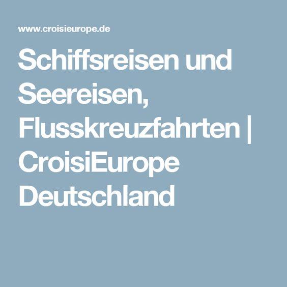 Schiffsreisen und Seereisen, Flusskreuzfahrten | CroisiEurope Deutschland