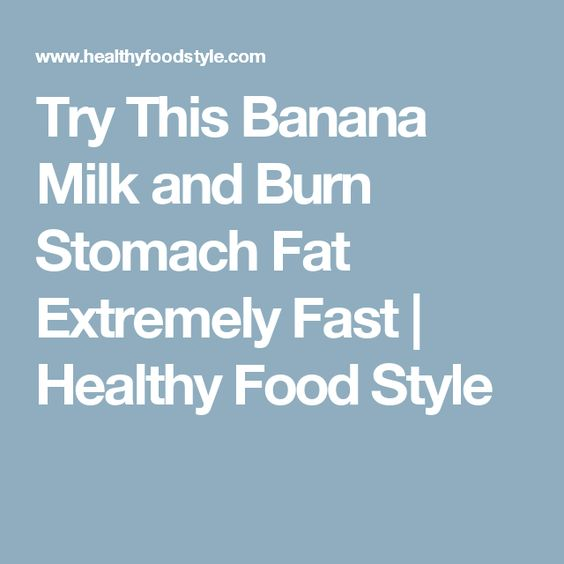 Try This Banana Milk and Burn Stomach Fat Extremely Fast | Healthy Food Style