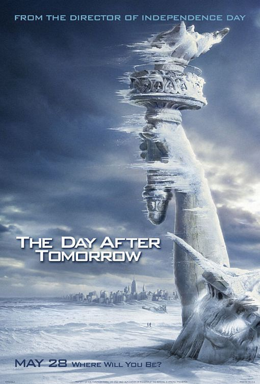 The Day After Tomorrow (2004) by Roland Emmerich ♥♡♡♡♡ Jack Hall, paleoclimatologist for NORAD, must make a daring trek across America to reach his son, trapped in the cross-hairs of a sudden international storm which plunges the planet into a new Ice Age