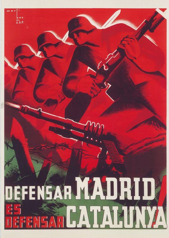 Spanish Civil War. Republicans psoter. By defending Madrid You defend Catalonia https://lh4.googleusercontent.com/-JStjHfOT8mQ/T0c8tp1u9qI/AAAAAAABFPk/kgR59djm-1s/s1600/cartel%2520guerra%2520defensar%2520madrid%2520catalunya%2520marti%2520bas%25201937.jpg