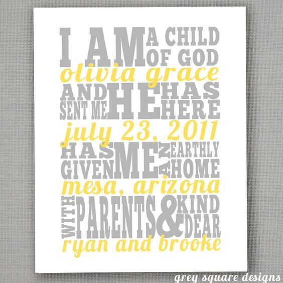 I am a child of God...great idea for a baby shower gift or kid's room.