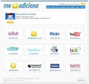 Olá, vou apresentar a vocês uma ferramenta muito interessante    o qual você poderá armazenar todos os seus perfis de redes sociais em um unico lugar, veja abaixo como funciona :    O MeAdiciona.com é uma ferramenta desenvolvida com o intuito de facilitar sua vida. Através dela não será mais necessário explicar passo-à-passo como lhe encontrar no Orkut ou ditar seu e-mail do MSN para seus amigos. Tudo que você precisa dizer é meadiciona.com/voce