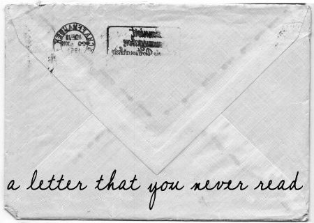 a letter that you never read