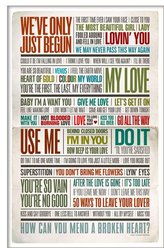 Love Story:   The 70s.  http://typographyshop.com/love_story_1970s_songs_poster.html#