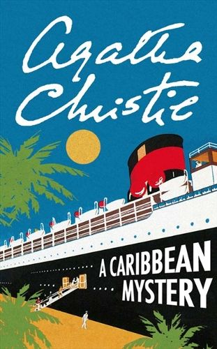 A Caribbean Mystery by Agatha Christie.  First published 1964.