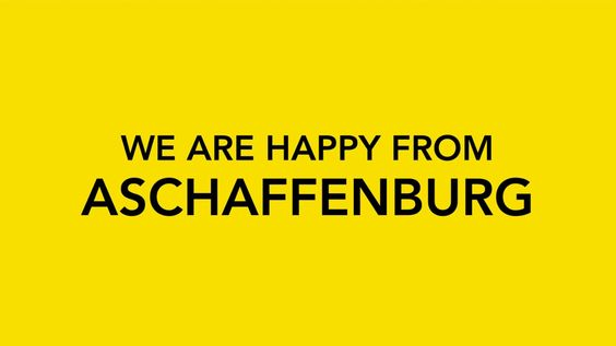 We are Happy from Aschaffenburg