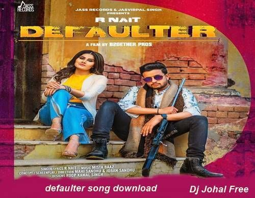 defaulter song remix download mp3