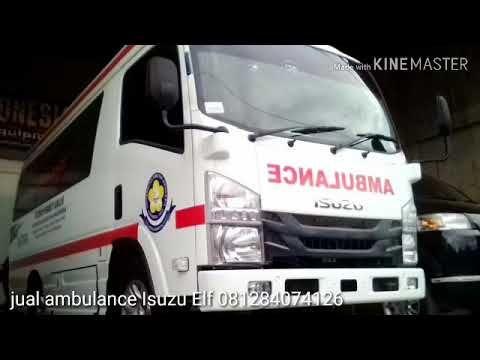 Jual Ambulance Isuzu Elf 081284074126 Youtube Ambulance Elf Youtube