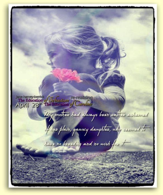 "Jane Harvey-Berrick: ""The Education of Sebastian"" / ""The Education of Caroline"" more can be seen on https://www.facebook.com/TheEducationOfSebastianAndCarolineScrapbook"