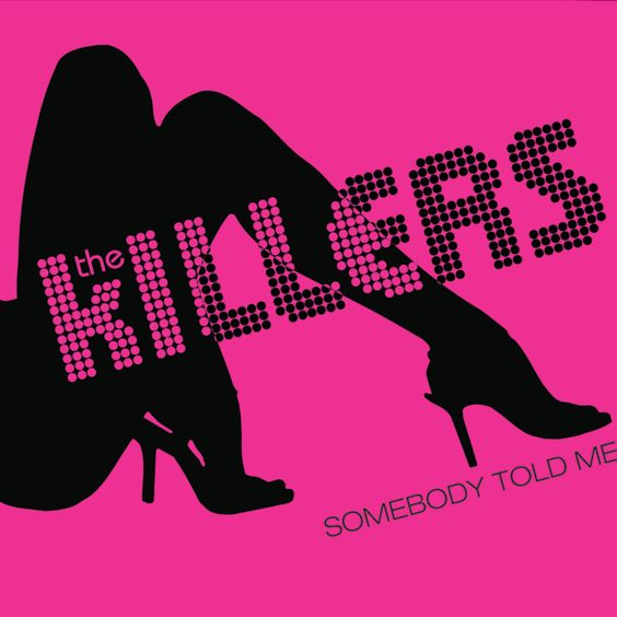 The Killers – Somebody Told Me (single cover art)