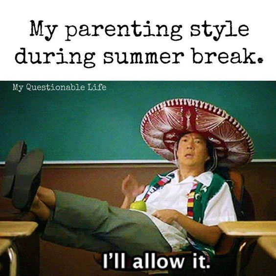 15 Memes That Perfectly Describe Summer Parenting