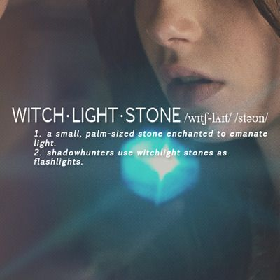 Witchlight only activated by Shadowhunters. I think i need one of these . It says so in the Codex i should always have one... do they sell them at Target???
