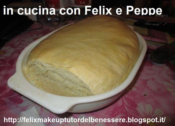 Pane bianco fatto in casa  https://www.facebook.com/InCucinaConFelixEPeppe?ref=hl  http://felixmakeuptutordelbenessere.blogspot.it/