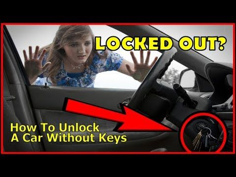 How To Unlock A Car Door Without Keys The Easy Way Youtube