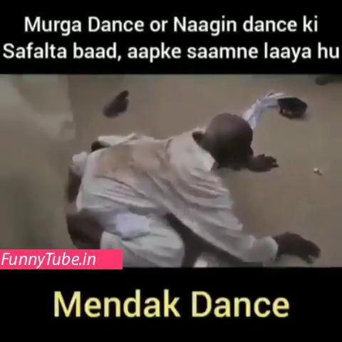 Mendak Dance For First Time Funny Status Video Funny Videos Funny Statuses Videos Funny Funny Gif