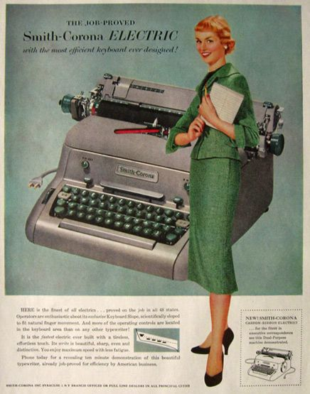 We still use these at work (occasionally)! 1955 Smith Corona Electric Typewriter Ad